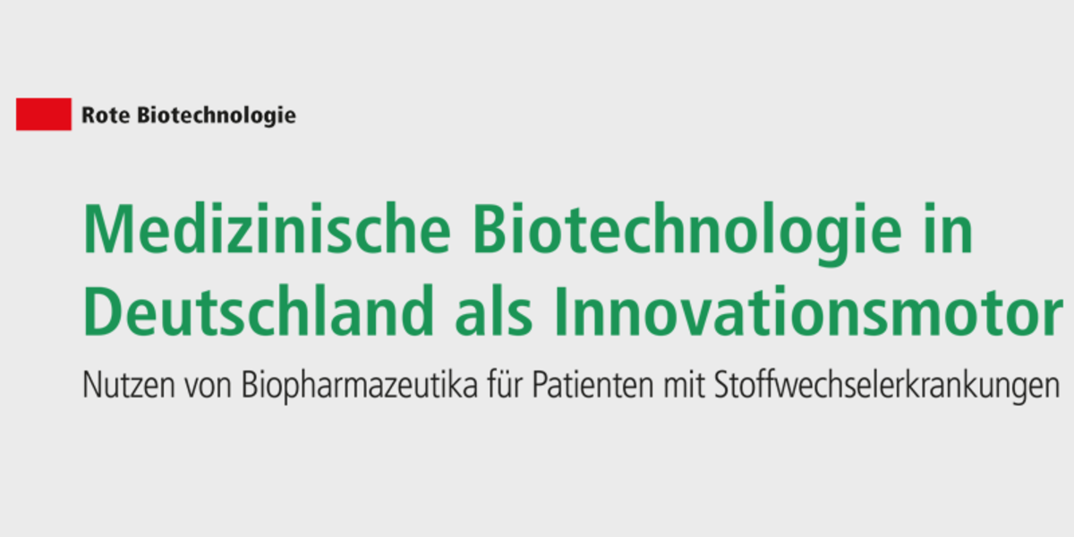 Medizinische Biotechnologie in Deutschland als Innovationsmotor