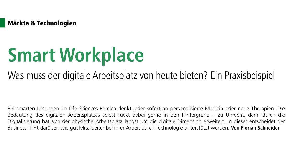 Smart Workplace bei Rentschler Biopharma