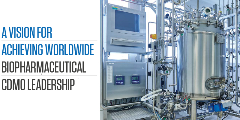 A vision for achieving worldwide biopharmaceutical CDMO leadership